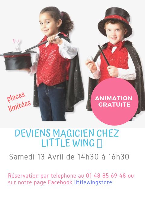 Deviens Magicien chez Little Wing 🦋 : Prochain événement le samedi 13 avril