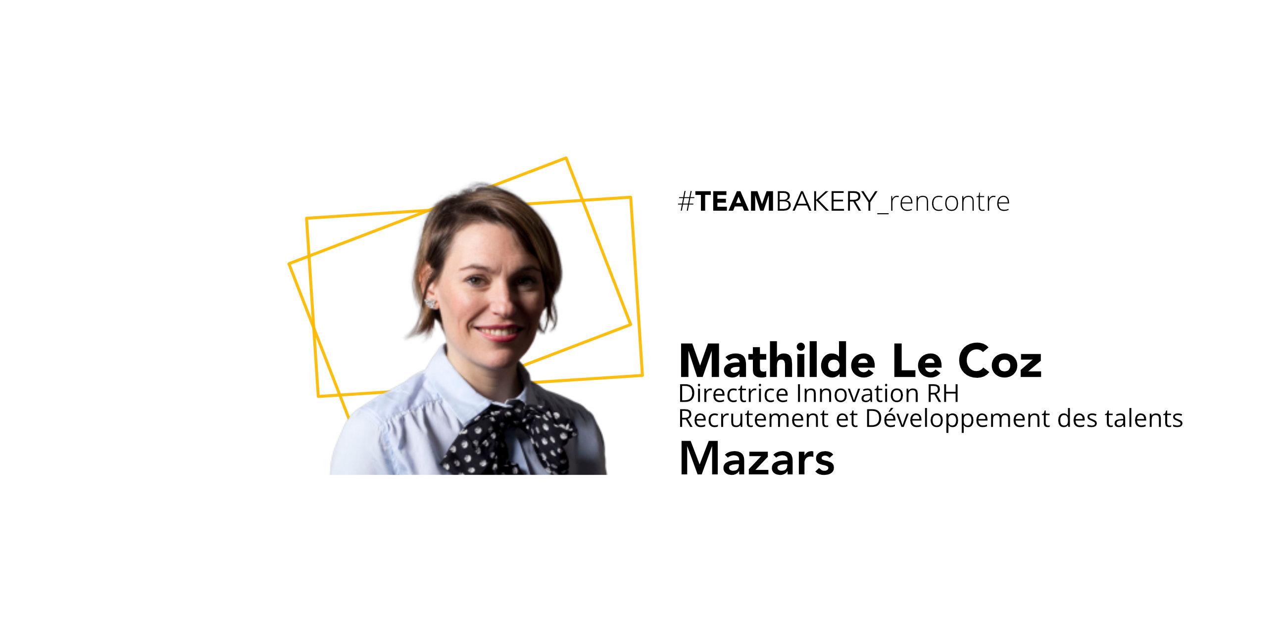 La confiance comme levier de transformation de l'organisation par Mathilde Le Coz, Directrice Innovation RH chez Mazars