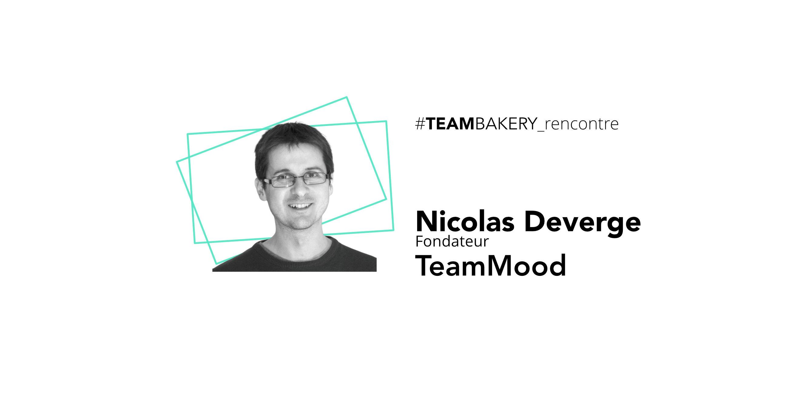 L'Agilité ou l'humain au coeur de l'organisation avec Nicolas Deverge, fondateur de TeamMood
