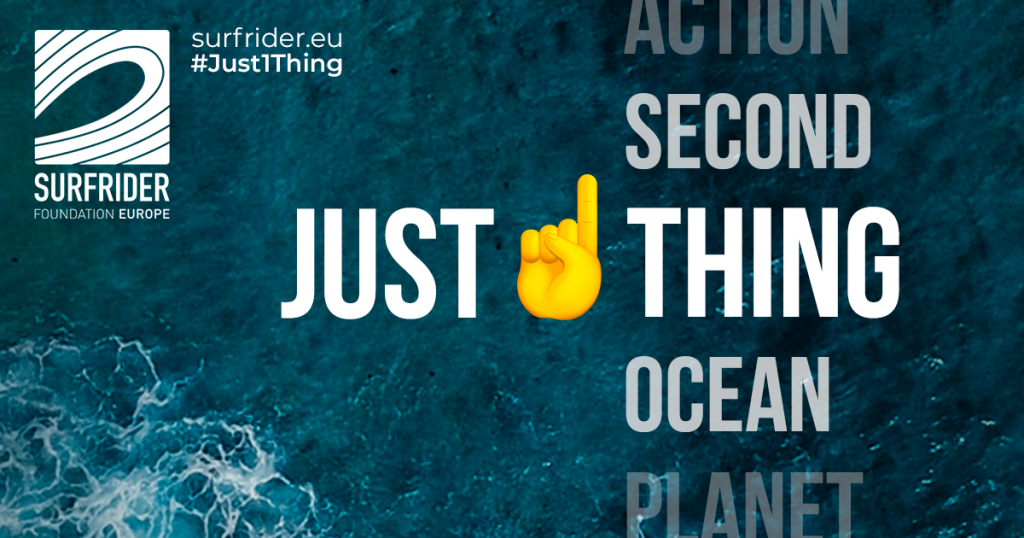 Opération Just1thing - Surfrider Foundation Europe - environnement