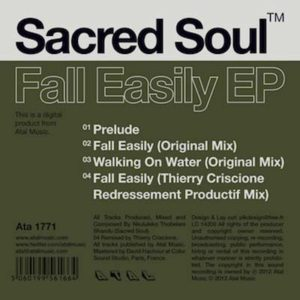 Sacred Soul ‎– Fall Easily Ep