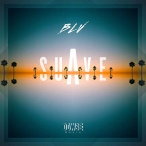 BLV SUAVE EP