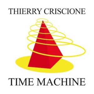 Thierry Criscione ‎– Time Machine