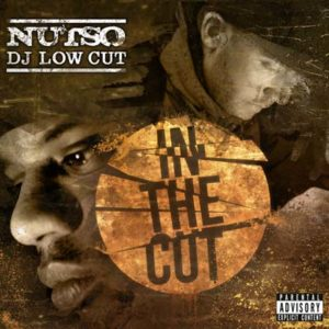 Nutso Dj Low Cut In the Cut 2013