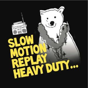 Slow Motion Replay Heavy Duty