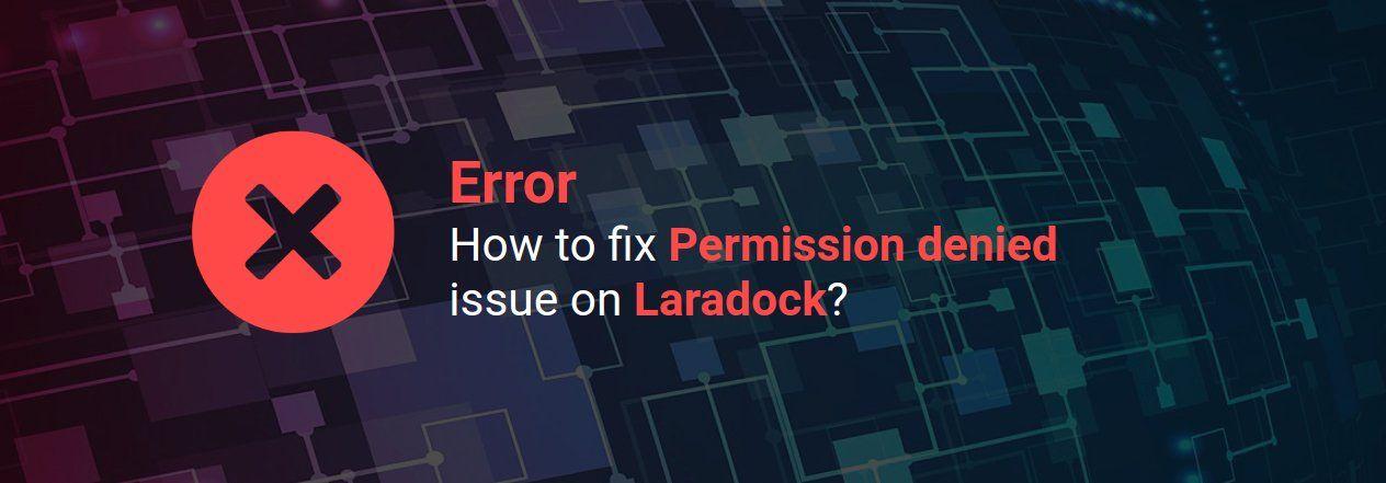 Laradock: How to fix Permission denied issue