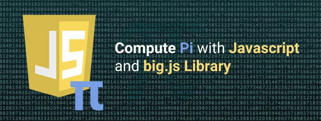 Compute Pi with Javascript and big.js