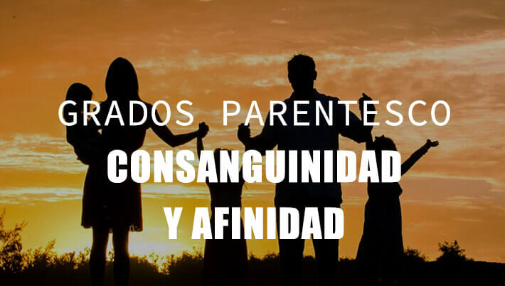 grados consanguinidad y parentesco