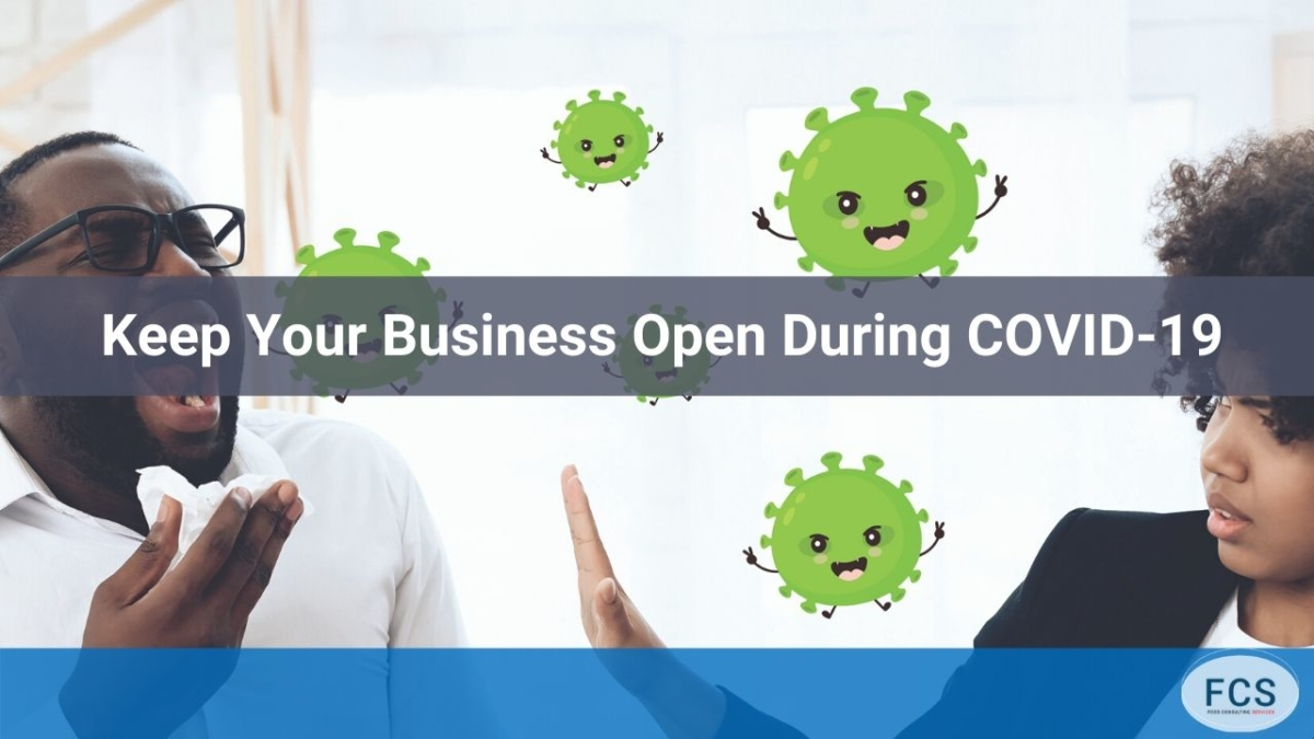 Keeping Your Business Open During The Coronavirus State Of National Disaster