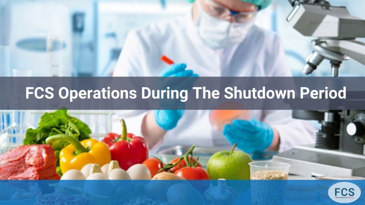 FCS Operations During The Shutdown Period
