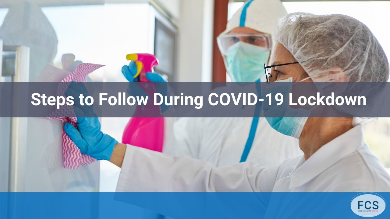 Steps to Follow During COVID-19 Lockdown