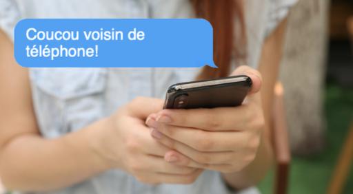 """Toi aussi, envoie un sms à ton """"voisin de numéro de téléphone"""" et laisse-toi suprendre"""