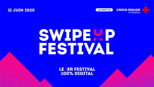 Swipe Up: le festival 100% digital et 100% belge pour la Fête de la Musique