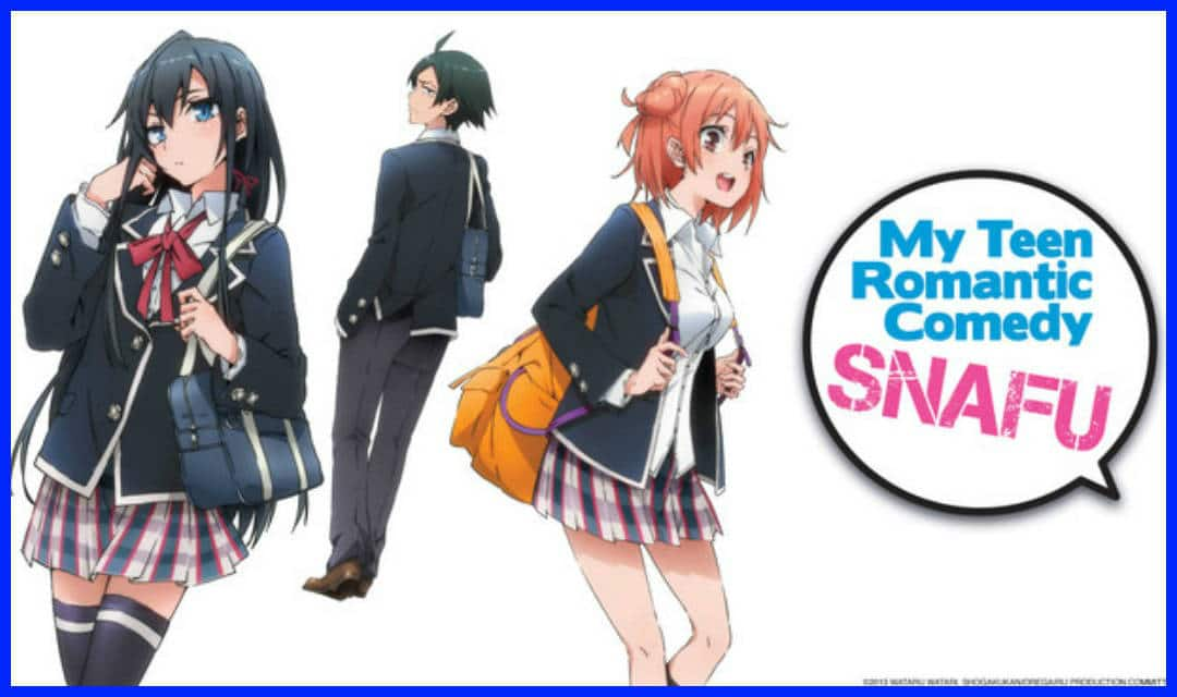 My Teen Romantic Comedy-Yahari