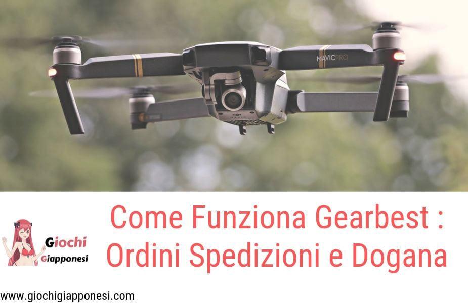 Come Funziona Gearbest _ Ordini, Spedizioni e Dogana