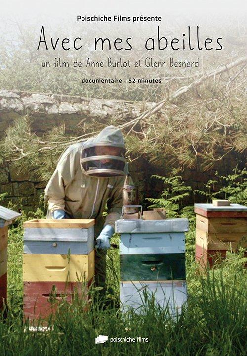 dvd avec mes abeilles anne burlot glenn besnard