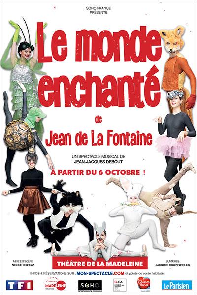 Spectacle Le Monde enchanté de Jean de La Fontaine Théâtre de la Madeleine
