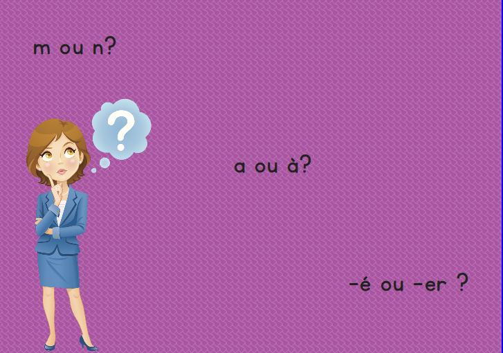 m ou n // a ou à // -é ou er ? (5 exercices + vocabulaire + Dictée)