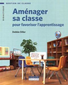 amenager sa classe flexible debbie diller