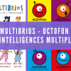 Multibrios, Octofun et intelligences multiples