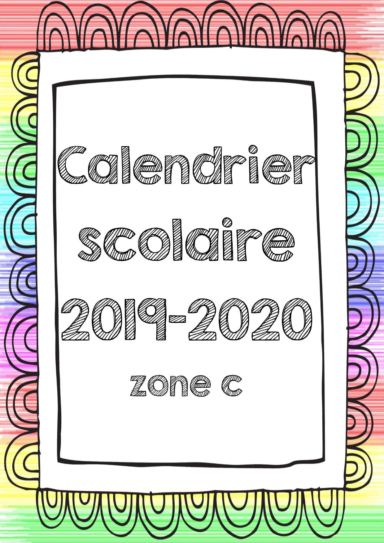 Calendrier Scolaire Zone B 2020 2019.Calendrier Scolaire Zone A B Et C Pour Les Enseignants