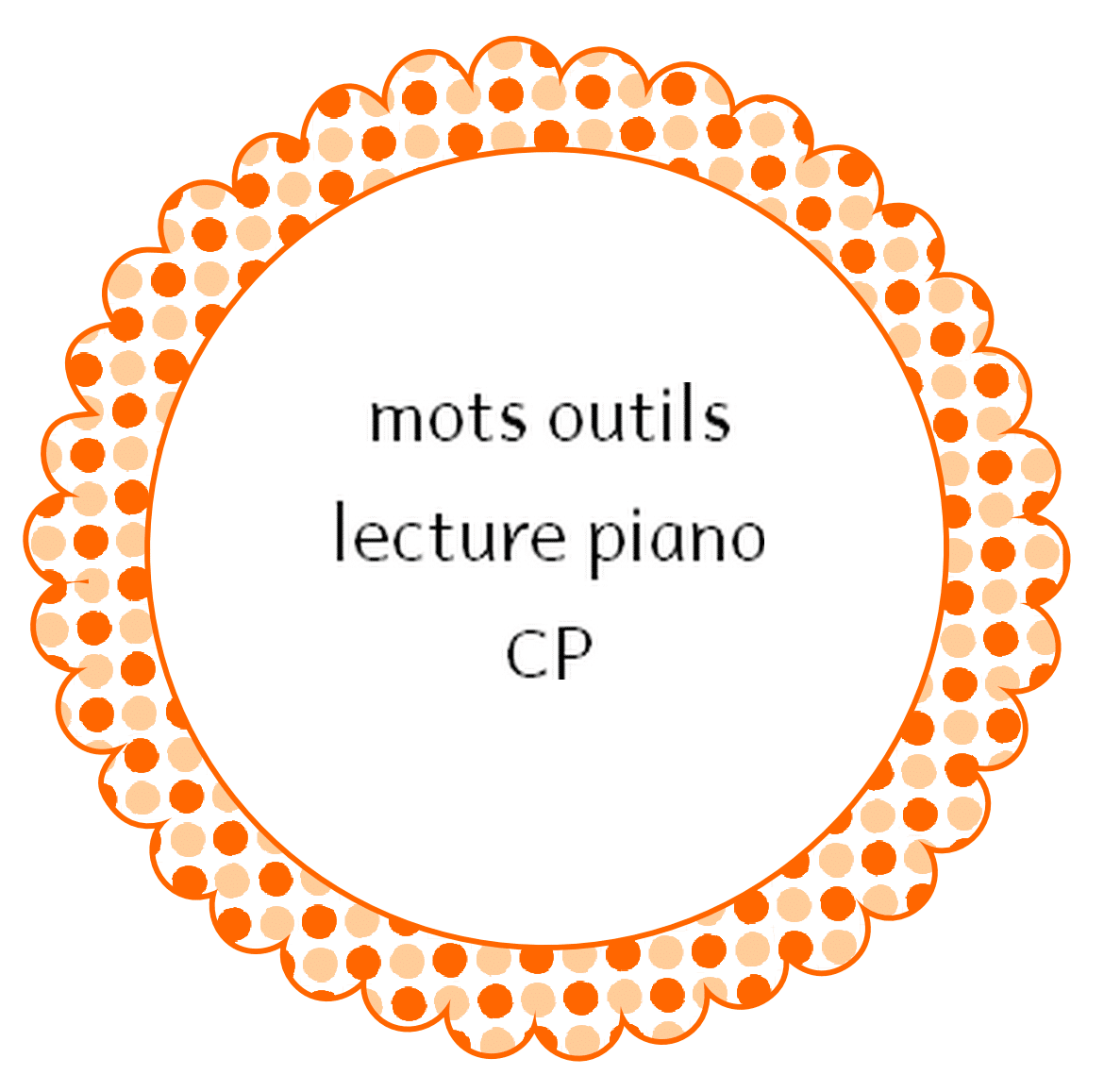 mots outils – lecture piano – CP
