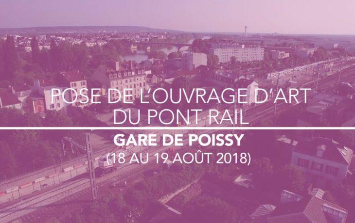 Retour en images sur la pose de l'ouvrage d'art du pont-rail à Poissy les18 et 19août2018