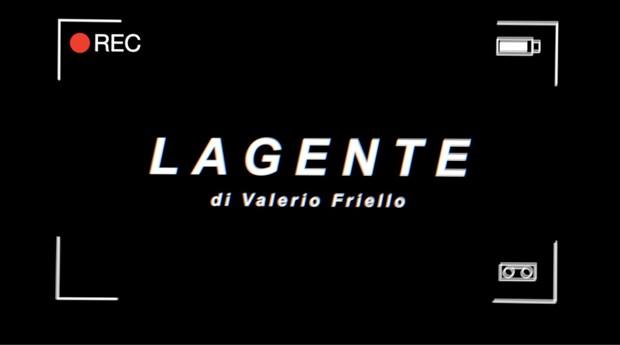 Lagente-Valerio Friello-subcityTV