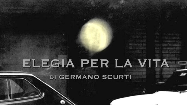 elegia per la vita-germano-scurti-documentario