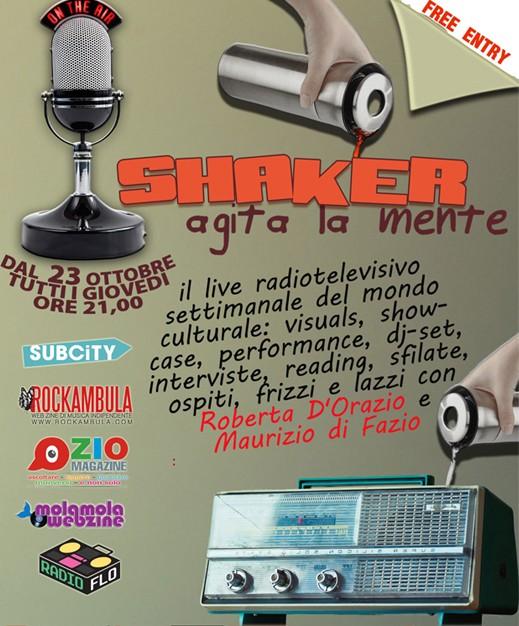Subcity, Shaker, programma radiofonico live