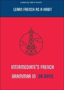 Intermediates-French-Grammar-in-30-DAYS