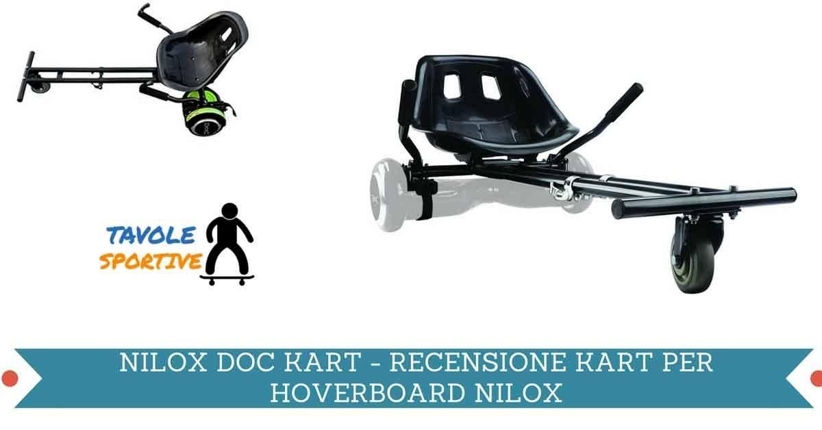 NILOX DOC KART - RECENSIONE KART PER HOVERBOARD NILOX