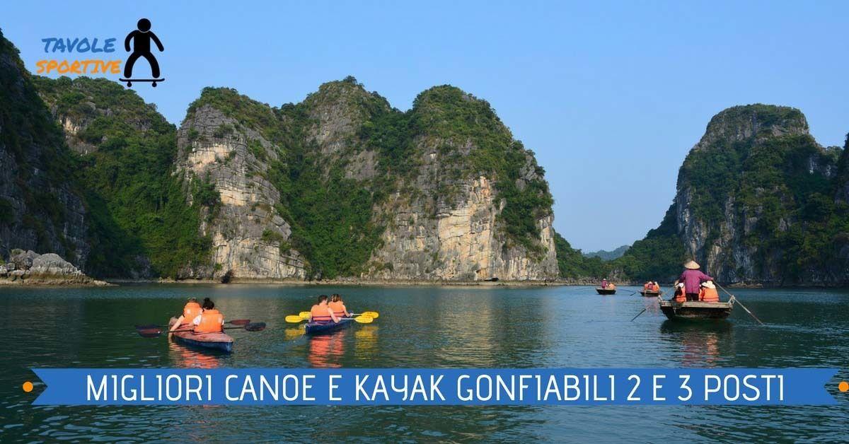 Canoa Gonfiabile – Le Migliori Canoe e Kayak Gonfiabili a 2 e 3 Posti