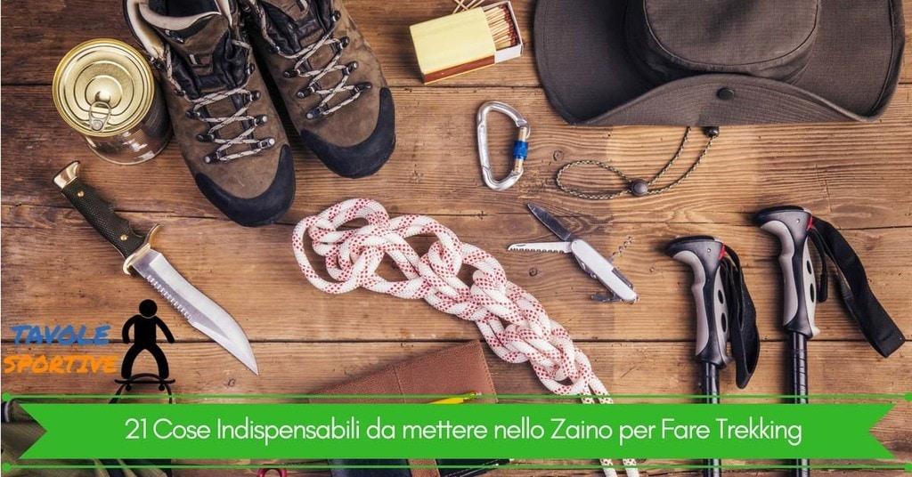 21 Cose Indispensabili da mettere nello Zaino per Fare Trekking
