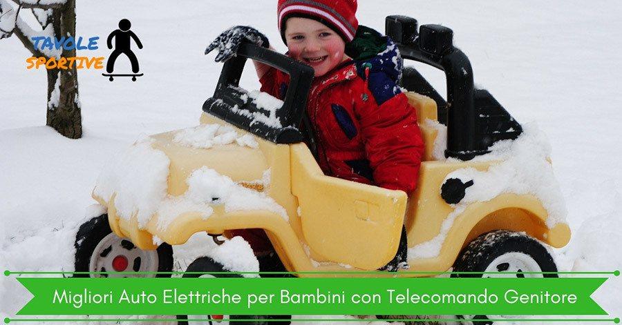 Migliori Auto Elettriche per Bambini con Telecomando Genitore
