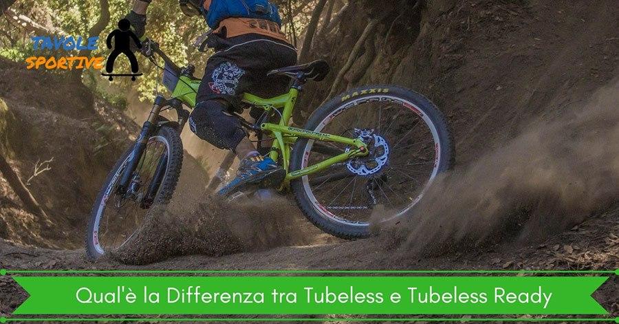 Qual'è la Differenza tra Tubeless e Tubeless Ready
