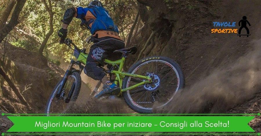 Migliori Mountain Bike per iniziare – Consigli alla Scelta!