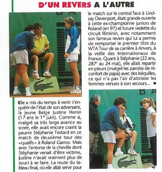 Un article dans Tennis Magazine relate un accident malheureux survenu lors des qualifs de 1997, au bénéfice de la jeune Justine Henin, que vous avez peut-être reconnue...