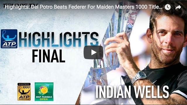 Vidéo : le meilleur de Del Potro-Federer à Indian Wells