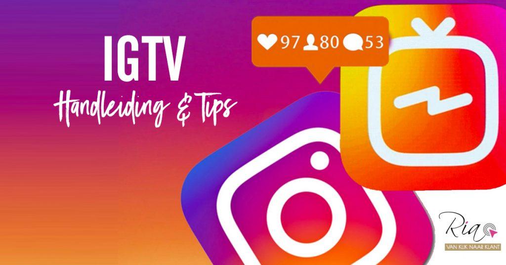 IGTV Handleiding en tips