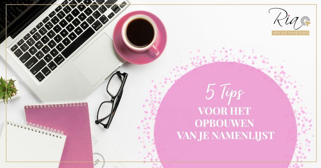 5 tips voor het opbouwen van je namenlijst