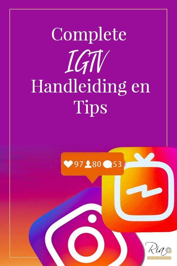 Complete IGTV Handleiding en Tips