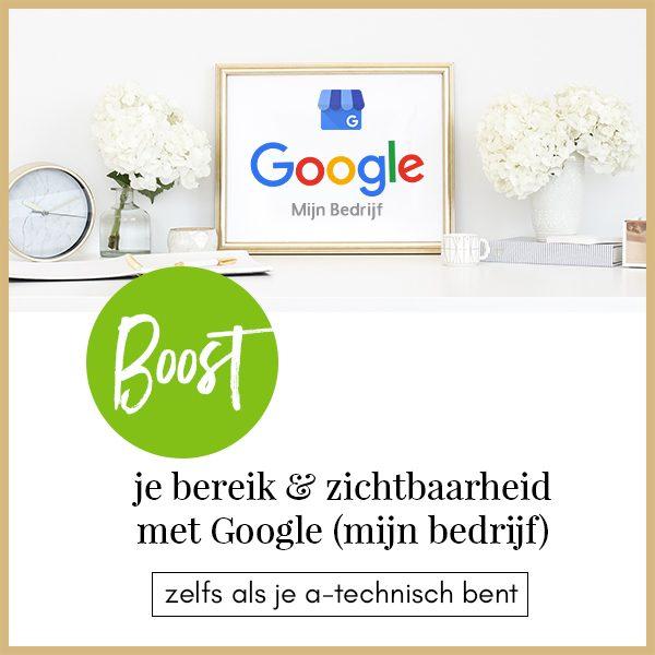 Boost je bereik en zichtbaarheid met Google Mijn Bedrijf
