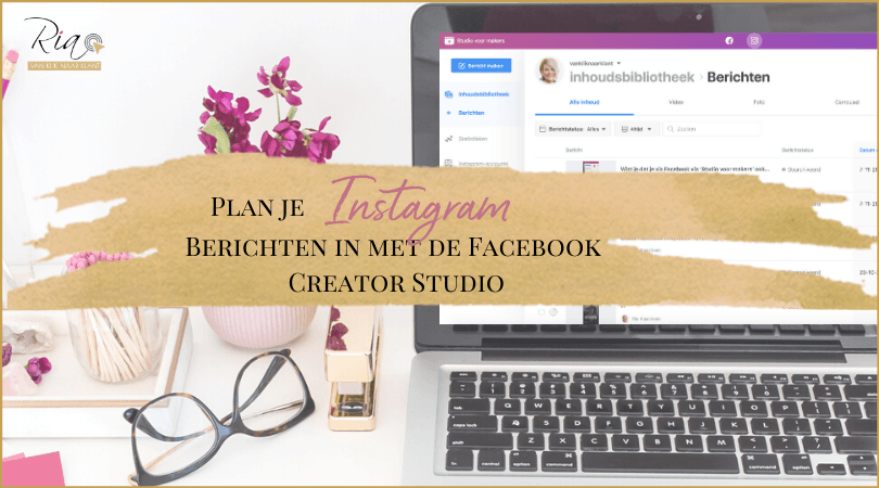 Plan je Instagram berichten in via Facebook Creator Studio (Studio voor Makers)