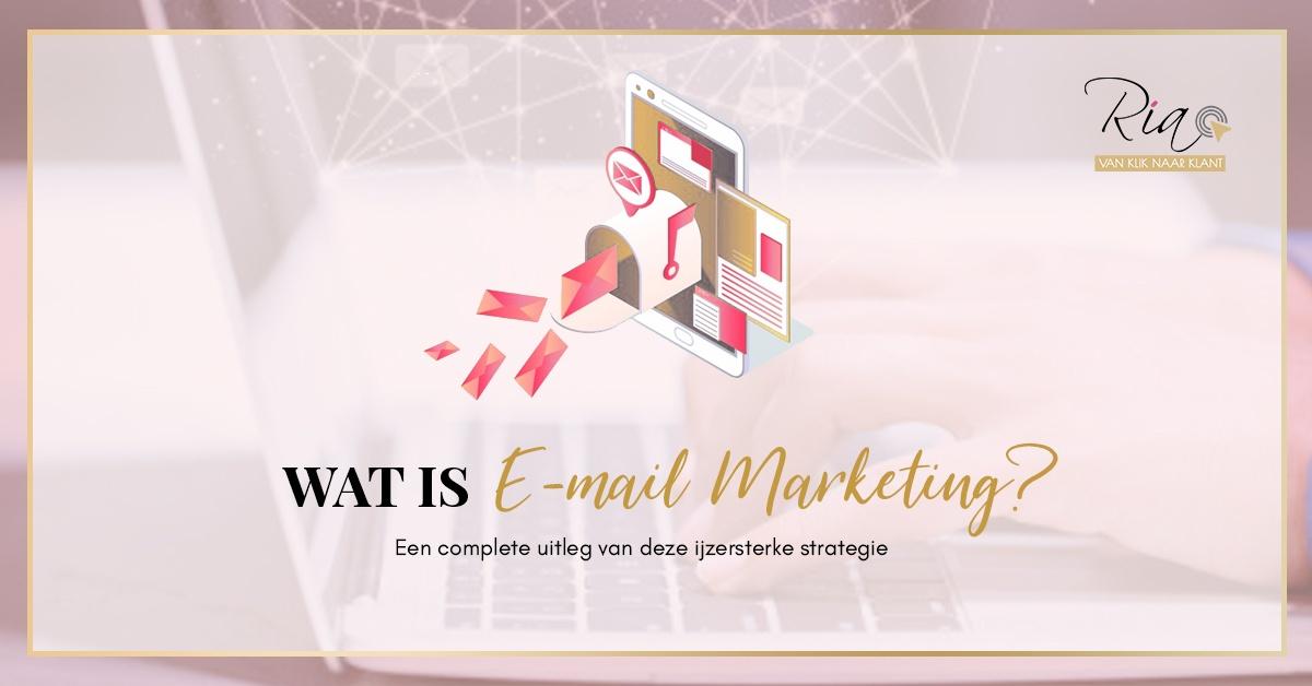 Wat is emailmarketing? Een complete uitleg van deze ijzersterke strategie